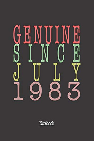 Genuine Since July 1983: Notebook