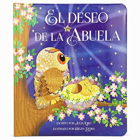 El Deseo de la Abuela/Grandma Wishes (Spanish Edition)