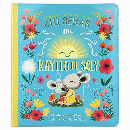 Tu seras mi rayito de sol? (Spanish Edition)