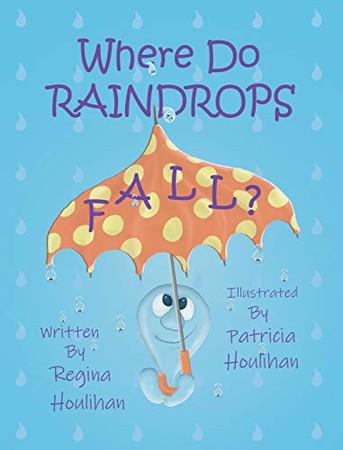Where Do Raindrops Fall?
