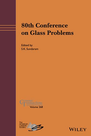 80th Conference on Glass Problems (Ceramic Transactions Series)