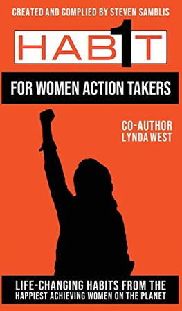 1 Habit for Women Action Takers: 100 Habits From the World's Happiest Achievers (2)