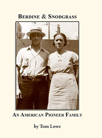Berdine & Snodgrass: An American Pioneer Family
