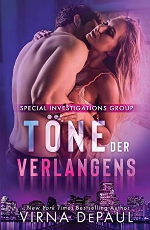 Töne des Verlangens (Special Investigations Group) (German Edition)