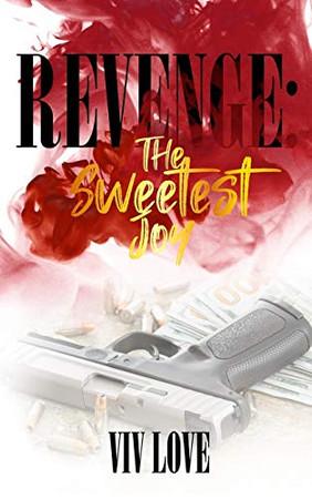 Revenge: The Sweetest Joy