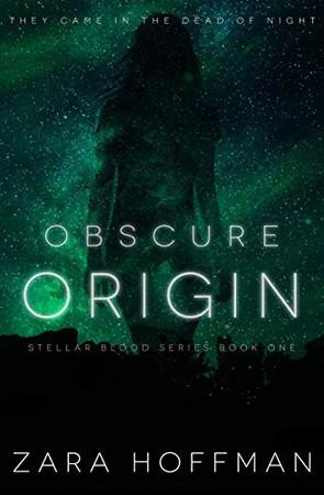 Obscure Origin (Stellar Blood)