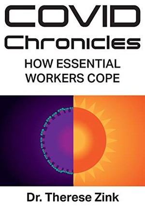 Covid Chronicles: How Essential Workers Cope