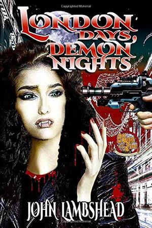 London Days, Demon Nights