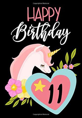Happy Birthday 11: Keepsake Journal Notebook For Best Wishes, Messages & Doodling V11