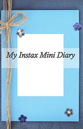 My Instax Mini Diary