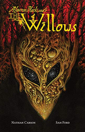 Algernon Blackwood's The Willows