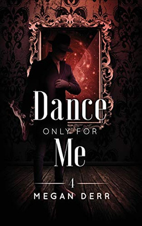 Dance Only for Me (Dance with the Devil)