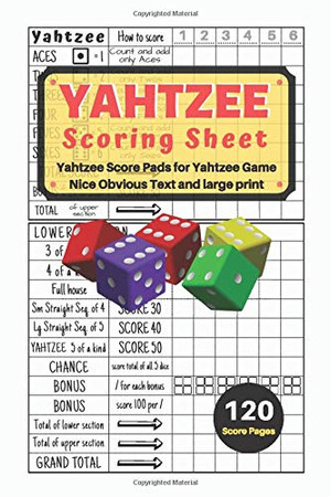 Yahtzee Scoring Sheet: V.11 Yahtzee Score Pads for Yahtzee Game Nice Obvious Text Small print Yahtzee Score Sheets 6 by 9 inch