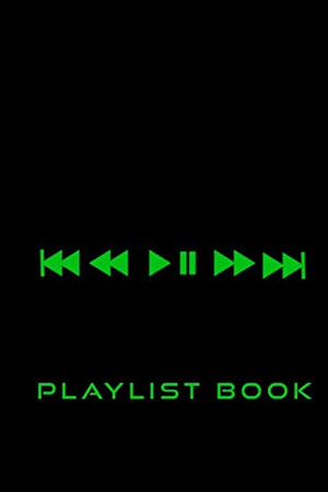 Radio Buttons Song Playlist Log: Playlist Book for DJs, Musicians, and Music Lovers (Green on Black)