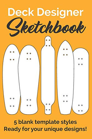 Deck Designer Sketchbook: Skateboard drawing book for Creative Kids, Teens and Adults