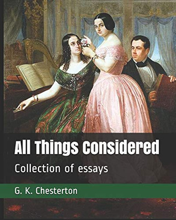 All Things Considered: Collection of essays