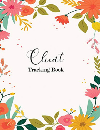 Client Tracking Book: Client Appointment Book