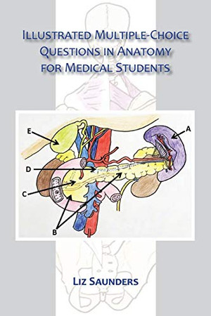 Illustrated Multiple Choice Questions in Anatomy for Medical Students