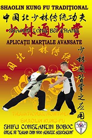 Shaolin Tong Bei Zhang - Boxul Palmei Întoarse de la Shaolin (Enciclopedia Shaolin Kung Fu) (Romansch Edition)