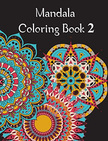 Mandala Coloring Book 2: Mandala Coloring Book for adults. 70 pages . 8.5 x 11 , Soft Cover , Matte Finish