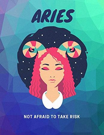 Aries, Not Afraid To Take Risk: Astrology Sketchbook