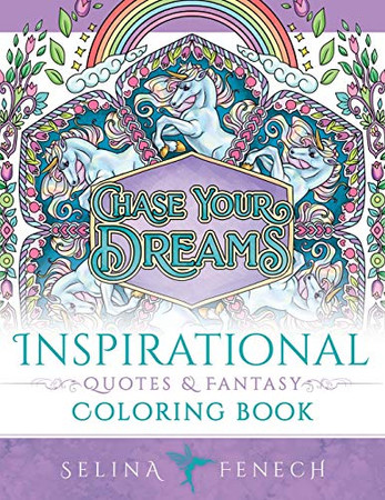 Inspirational Quotes and Fantasy Coloring Book (Fantasy Coloring by Selina)