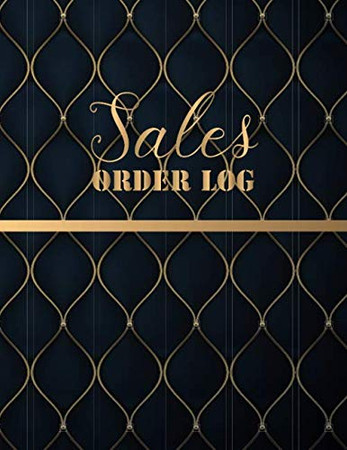 Sales Order Log: Daily Sales Log Book,Daily Log Book for Small Businesses, Customer Order Tracker Includes Business Goals & Monthly Sales, Large Planner