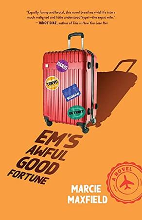 Em'S Awful Good Fortune: A Novel