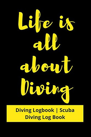Life is all about Diving: Diving Logbook | Scuba Diving Log Book