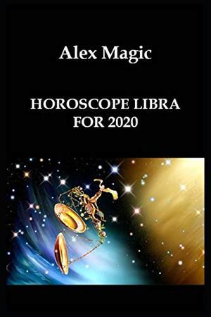 HOROSCOPE LIBRA FOR 2020