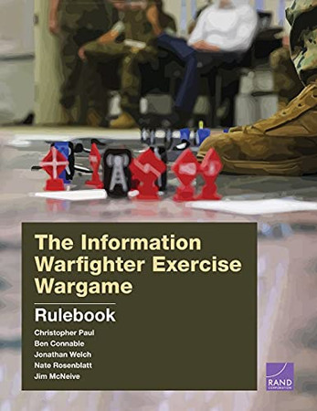 The Information Warfighter Exercise Wargame: Rulebook