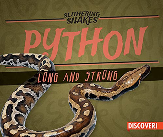 Python: Long And Strong (Slithering Snakes)