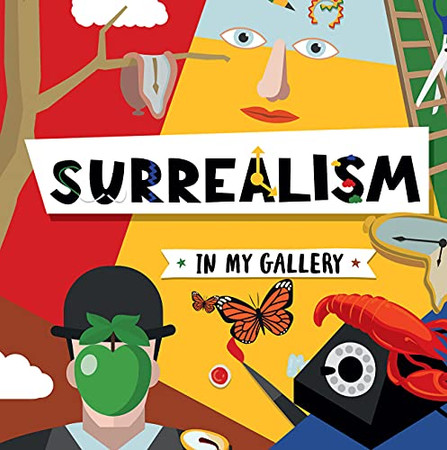 Surrealism (In My Gallery)