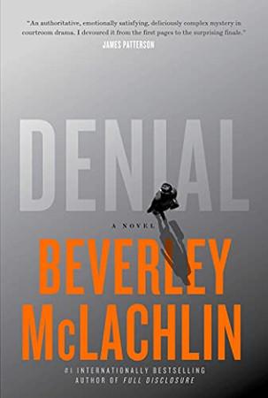 Denial: A Novel (A Jilly Truitt Novel)
