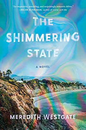 The Shimmering State: A Novel