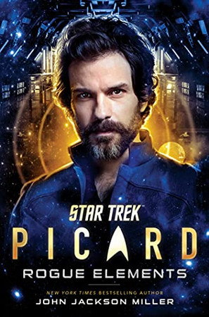 Star Trek: Picard: Rogue Elements (3)