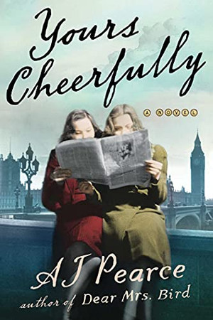 Yours Cheerfully: A Novel (Volume 2)