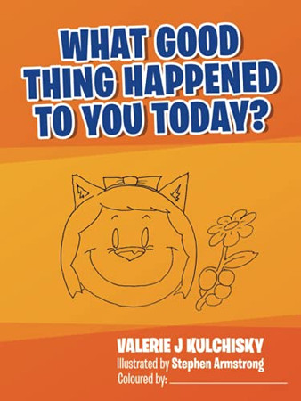 What Good Thing Happened To You Today?