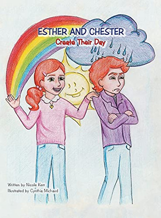 Esther And Chester Create Their Day (Hardcover)