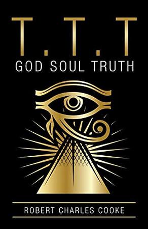 T.T.T: God Soul Truth (Paperback)