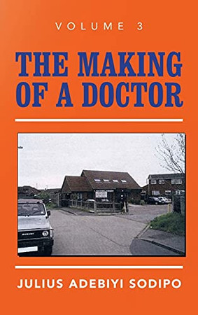 The Making Of A Doctor - 9781982283926