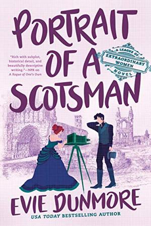 Portrait Of A Scotsman (A League Of Extraordinary Women)