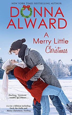 A Merry Little Christmas: Two Holiday Stories In One Volume