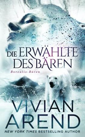 Die Erwählte Des Bären (Borealis-Bären) (German Edition)