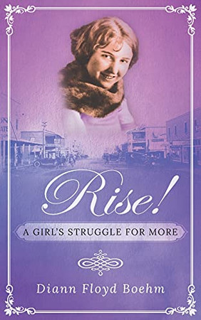 Rise! A Girl'S Struggle For More