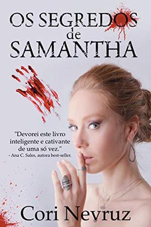 Os Segredos De Samantha (Portuguese Edition)