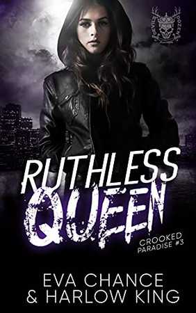 Ruthless Queen: An Enemies To Lovers Gang Romance (Crooked Paradise)