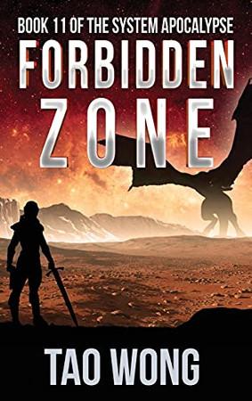 Forbidden Zone: A Space Opera, Post-Apocalyptic Litrpg