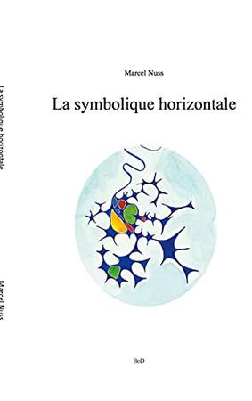 La Symbolique Horizontale (French Edition)