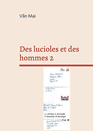 Des Lucioles Et Des Hommes 2: Je Recuse Et J Accuse